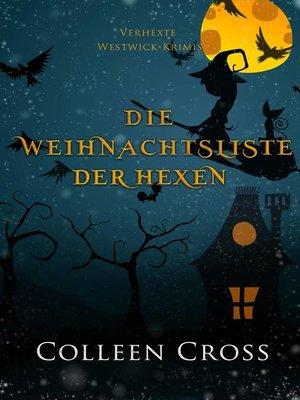 cover image of Die Weihnachtsliste der Hexen