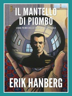 cover image of Il Mantello Di Piombo