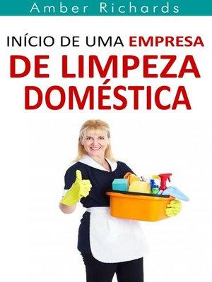 cover image of Início de Uma Empresa de Limpeza Doméstica