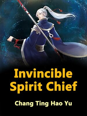 cover image of Invincible Spirit Chief