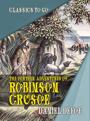 cover image of The Further Adventures of Robinson Crusoe