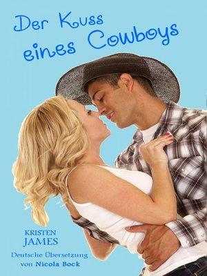 cover image of Der Kuss Eines Cowboys