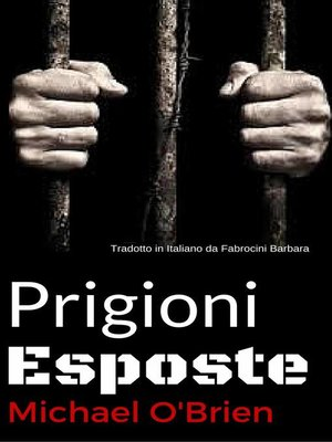 cover image of Prigioni Esposte