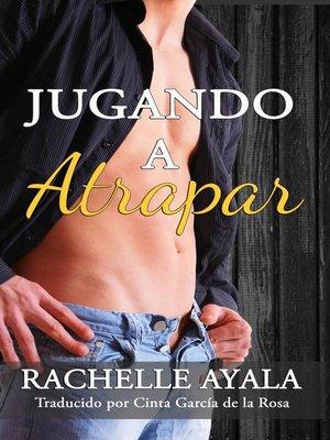cover image of Jugando a Atrapar