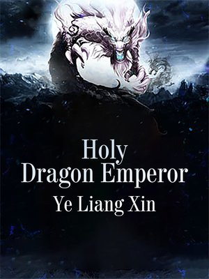 cover image of Holy Dragon Emperor