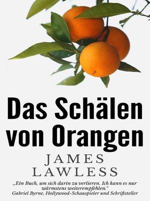 cover image of Das Schälen von Orangen