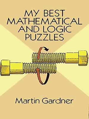 cover image of My Best Mathematical and Logic Puzzles