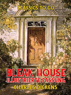 cover image of Bleak House  Illustrierte Fassung