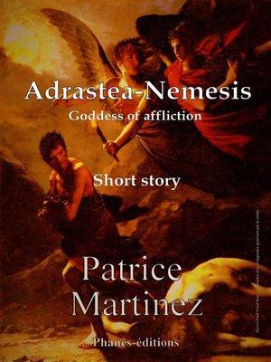 cover image of ADRASTEA-NEMESIS Goddess of affliction