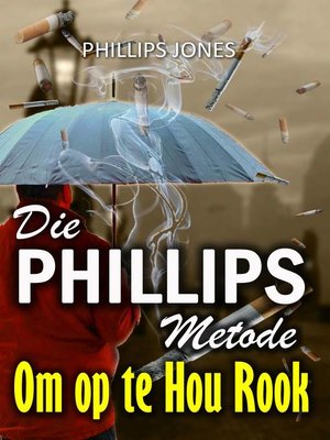 cover image of Die Phillips metode om op te hou rook