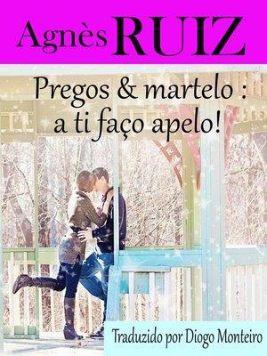 cover image of Pregos e martelo