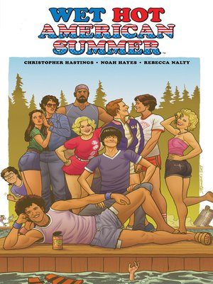 cover image of Wet Hot American Summer Original Graphic Novel