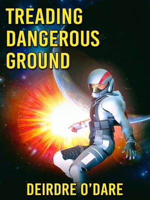 cover image of Treading Dangerous Ground