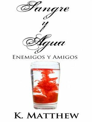 cover image of Enemigos y Amigos