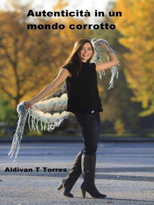 cover image of Autenticità in un mondo corrotto