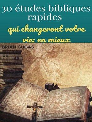 cover image of 30 études bibliques rapides