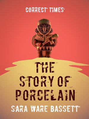 cover image of The Story of Porcelain