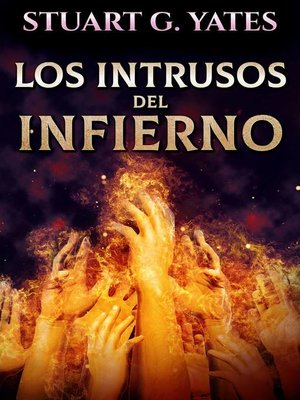 cover image of Los Intrusos Del Infierno