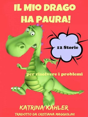 cover image of Il Mio Drago ha paura!