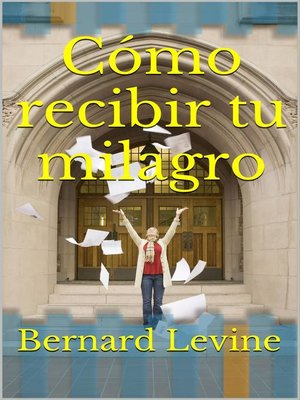 cover image of Cómo recibir tu milagro