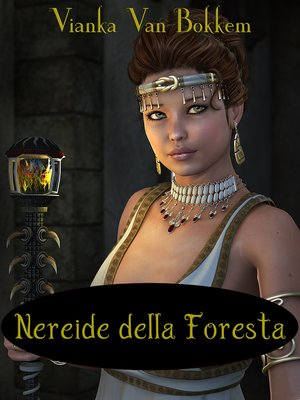cover image of Nereide della Foresta