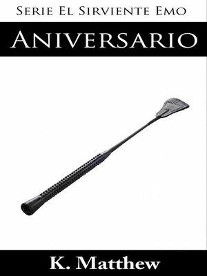 cover image of Aniversario (Serie El Sirviente Emo Libro 6)