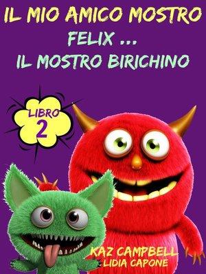 cover image of Il Mio Amico Mostro