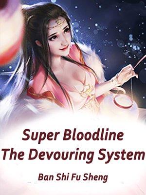 cover image of Super Bloodline