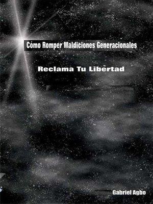 cover image of Cómo Romper Maldiciones Generacionales