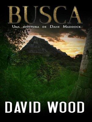 cover image of Busca, Uma aventura de Dane Maddock