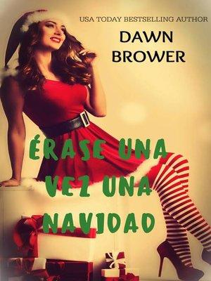 cover image of Érase una vez una Navidad