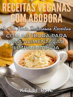 cover image of Receitas Veganascom Abóbora