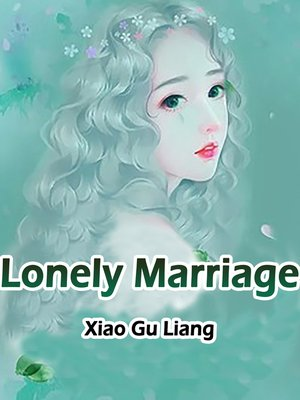 cover image of Lonely Marriage