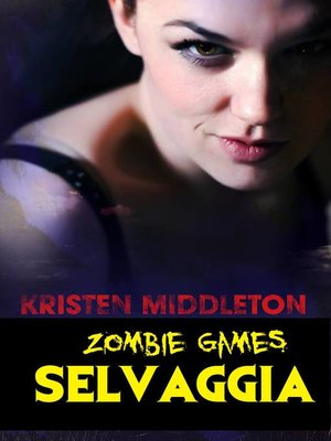 cover image of Zombie Games (Selvaggia)