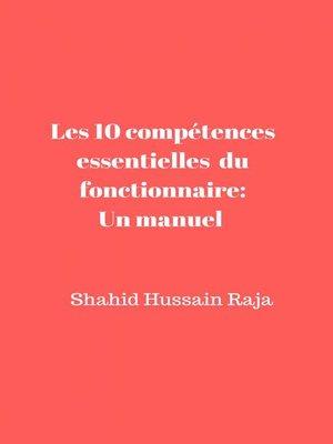 cover image of Les 10 compétences essentielles du fonctionnaire