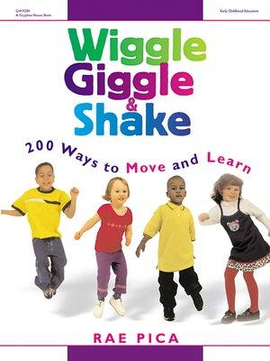 cover image of Wiggle Giggle and Shake