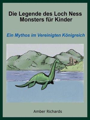 cover image of Die Legende des Loch Ness Monsters für Kinder