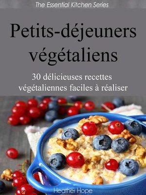 cover image of Petits-déjeuners végétaliens