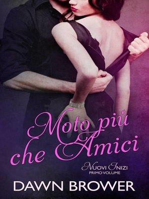 cover image of Moto più che Amici