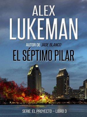 cover image of El Séptimo Pilar