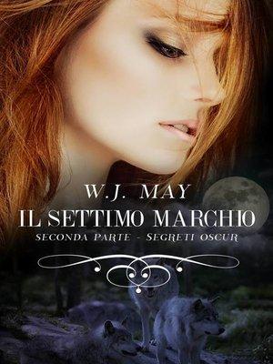 cover image of Il settimo marchio--Seconda parte