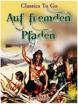 cover image of Auf fremden Pfaden