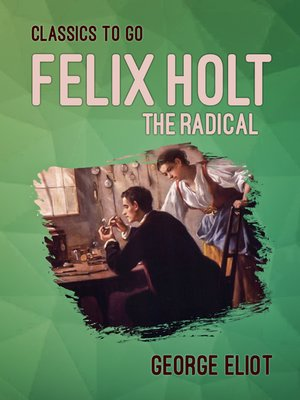 cover image of Felix Holt, the Radical
