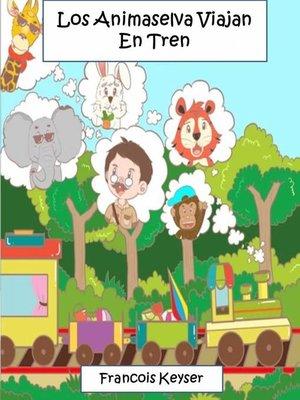 cover image of Los Animaselva Viajan En Tren