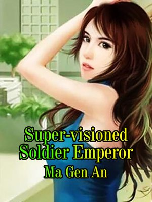 cover image of Super-visioned Soldier Emperor