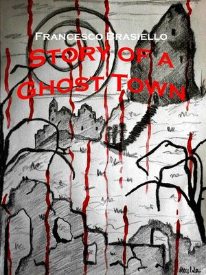 cover image of Story of a Ghost Town