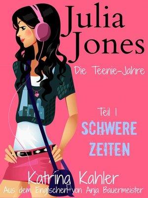 cover image of Julia Jones--Die Teenie-Jahre--Teil 1