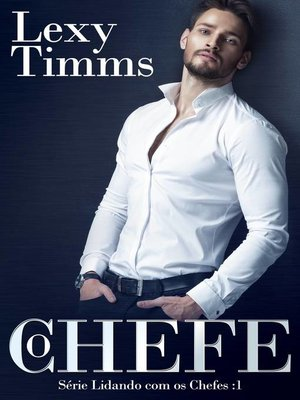 cover image of O Chefe--Série Lidando com os Chefes