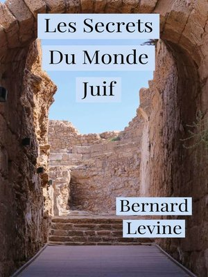 cover image of Les Secrets Du Monde Juif