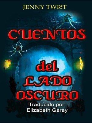 cover image of Cuentos del lado oscuro
